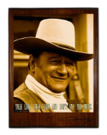 John Wayne Talk Low, Talk Slow, and Don't Say to Much Wood Sign